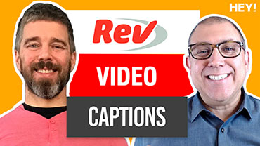 How Captions Help YouTube Viewership With Jason Chicola of Rev.com