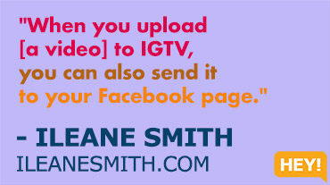 """Think about how you can start off small. If you're afraid to get on camera or if you're don't want to invest in big time equipment, just simply use your phone."" - ILEANE SMITH ILEANESMITH.COM"