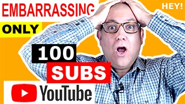 Embarrassing only 100 subscribers