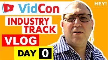VidCon Industry Track Vlog - Day 0