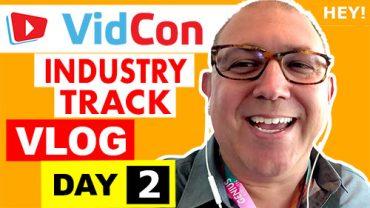 VidCon Industry Track Vlog - Day 2