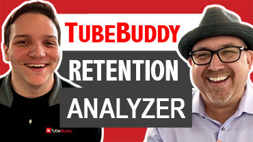TubeBuddy Retention Analyzer with Andrew Kan