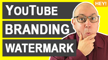 How To Upload A YouTube Branding Watermark
