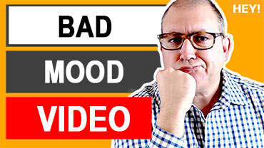 How To Make A YouTube Video If You're In A Bad Mood