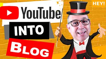 How To Turn A YouTube Video Into A Blog Post