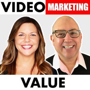 Video Marketing Value Podcast Renee Teeley Dane Golden